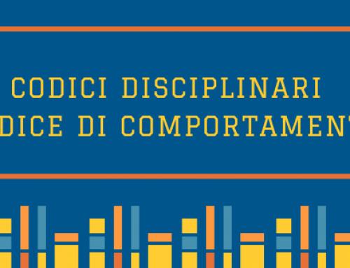 Codici Disciplinari e Codice di Comportamento  (D.P.R. n. 62 del 16/04/2013)